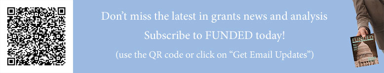 Subscribe to FUNDED for grants news and analysis
